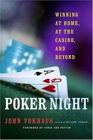 "Biblioteczka pokerzysty -  John Vorhaus ""Poker Night"" 101"