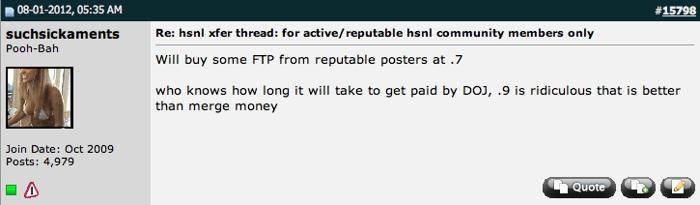 Nupirkčiau pinigų iš FTP iš patikimų narių už $0,7/$1. Niekas nežino, kiek Teisingumo departamentui prireiks laiko, kad gražintų visus žaidėjų pinigus. Kursas $0.9/$1 yra absurdiškas.
