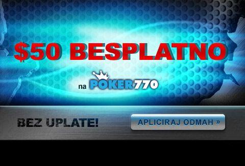 "Preuzmite Free $50 na Poker770 uz PokerNews!  Upišite Promo Kod: ""news50blk"""