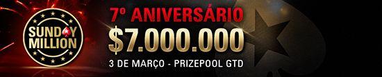 Hoje às 19:30 Sunday Million 7º Aniversário - M Garantidos! 102
