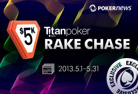 Nepraleisk ,000 Titan Spring nemokamų turnyrų serijos ir ,000 RakeChase 101