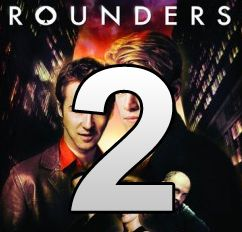 Is Rounders 2 in the future? Picture courtesy of twitter.com/Rounders2.
