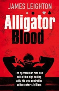PokerNews Pregled Knjige: 'Alligator Blood' od James Leightona 101