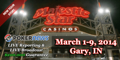 What to Expect from the Mid-States Poker Tour's First Trip to the Majestic Star Casino 101