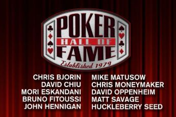 Hall Of Fame : Fitoussi, Moneymaker, Seed, Savage, Bjorin, Chiu, Hennigan, Matusow... 101