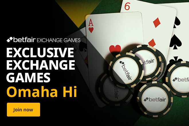 Betfair Exchange Games Omaha Hi