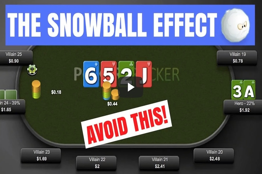 The Poker Snowball Effect - Avoid This
