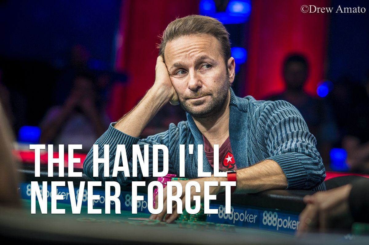 The Hand I'll Never Forget: Daniel Negreanu's WSOP Main