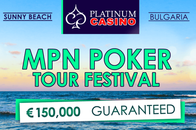 MPN Poker Tour Sunny Beach 2018