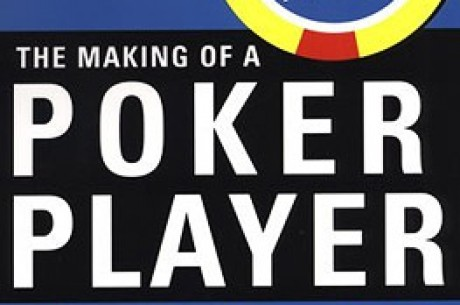"Poker Book - ""The Making Of A Poker Player"""