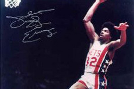 Dr J No Slam Dunk at the Poker Table