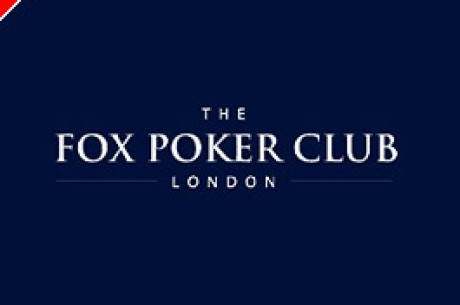 フォックス・ポーカークラブ、ロンドンに最初の完全公認のポーカー・...