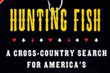 Poker Book Review – Hunting Fish by Jay Greenspan