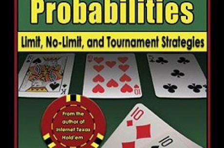 Probabilidades en el Texas Hold'em: Limitado, sin Límite, y estrategias de Torneo, por Matthew...