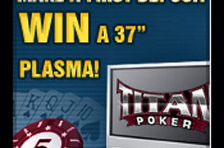 TV's Plasma e Férias de Poker de Borla na Titan Poker