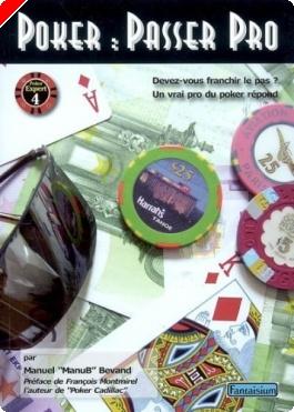 "Livre de Poker : ""Poker: passer pro"" de Manuel 'Manub' Bevand"