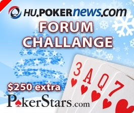 Hu.PokerNews.Com Forum Challange!