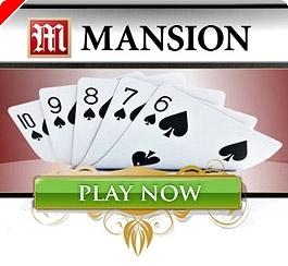 MANSION POKER – Freerolls, Festas, Torneios Garantidos e Muito Mais…