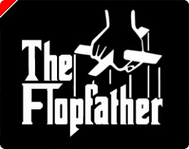 The Flopfather: Part Two