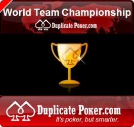 Campeonato Mundo Equipas – Duplicate Poker - $120,000.00 em Disputa!