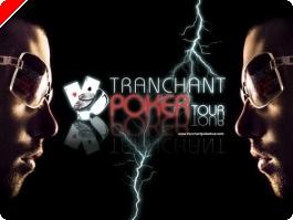 Tournois de poker – Le Tranchant Poker Tour entre dans la danse