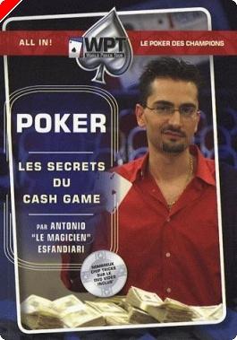 Livre de poker - «Les secrets du cash game» d'Antonio Esfandiari