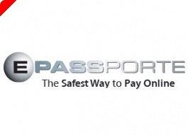 ePassporte Discontinues US Poker Deposit Services