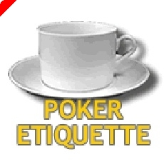 Poker Etiquette - Everything on Poker Etiquette