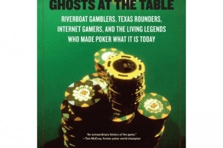 Poker Book Review: Des Wilson's 'Ghosts at the Table'