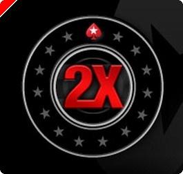Promoção PokerStars 2X