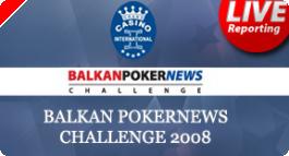 Balkan PokerNews Challenge 2008 (BPNC) Започна