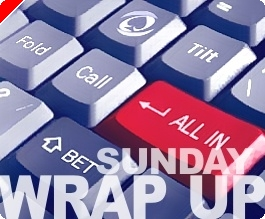 Sunday Wrap-Up - Hi-Roller WCOOP and More!
