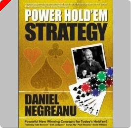 Poker Book Review:  Daniel Negreanu's 'Power Hold'em Strategy'