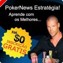PokerNews Estratégia – Aprende Com os Melhores!