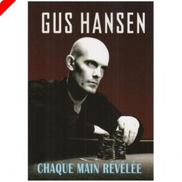 """Livre Poker - Gus Hansen : """"Chaque main révélée"""""""