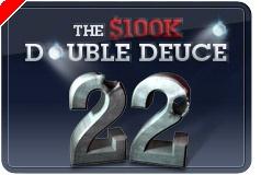 $100K Double Deuce, o Pequeno Grande Torneio da Full Tilt Poker