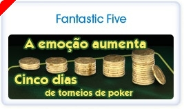 Fantastic Five - €30,000 em Freerolls na Paradise Poker