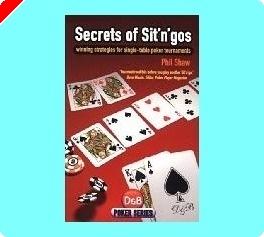 Livre Poker - Secrets des Sit'n'gos par Phil Shaw
