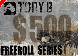 Cotygodniowe Freerolle Na Tony G Poker z Pulą $500 Nie Mają Końca!