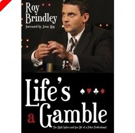 """Libros de Poker - """"La Vida Es Una Apuesta"""" por Roy Brindley"""