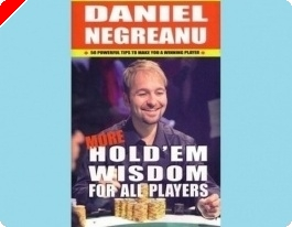 Análise do Livro: 'More Hold'em Wisdom for All Players' de  Daniel Negreanu