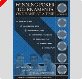 Análise do Livro: 'Winning Poker Tournaments, Vol. 1' de Eric Lynch, Jon Van Fleet, e Jon...
