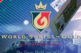 Different Strokes: Full Tilt-sponsored World Series of Golf Returns