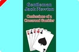 Livre Poker - 'Confessions of a Crossroad Gambler' par Jack Newton