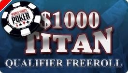 $1,000 PokerNews WSOP Qualifier Freerolls na Titan Poker