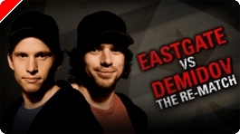 The Rematch - Eastgate vs Demidov na PokerStars