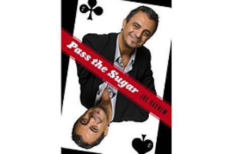 Poker Book Review: 'Pass the Sugar' by Joe Hachem and Peter Ralph