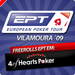 Freerolls EPT Vilamoura na 4 of Hearts Poker!