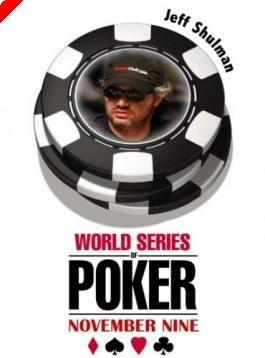 WSOP November '9' - A 9. széken Jeff Shulman