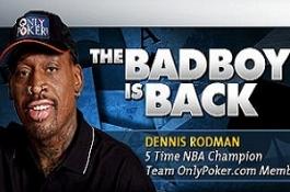 Денис Родман се завърна... в OnlyPoker!
